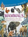 Fantastic World of Mammals