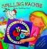 Spelling Machine Make Spelling Fun