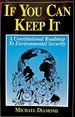 If You Can Keep It A Constitutional Roadmap to Environmental Security