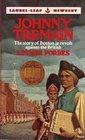Johnny Tremain Illustrated American Classics