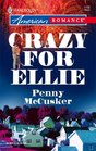 Crazy for Ellie (Harlequin American Romance, No 1106)