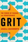 Grit Passion Perseverance and the Science of Success