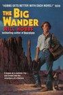 The Big Wander