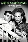 Simon  Garfunkel Together Alone