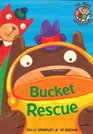 Bucket Rescue