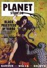 PLANET STORIES - Winter 1947