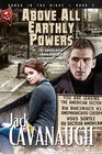 Above All Earthly Powers Songs in the Night Book 3