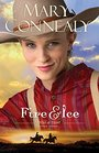 Fire and Ice (Wild at Heart, Bk 3)