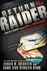 Return of the Raider A Doolittle Raider's Story of War  Forgiveness