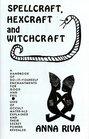 Spellcraft Hexcraft and Witchcraft