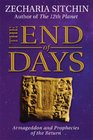 The End of Days  Armageddon and Prophecies of the Return