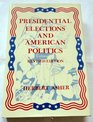Presidential elections and American politics Voters candidates and campaigns since 1952