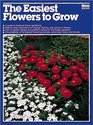 Easiest Flowers to Grow (Ortho Books)