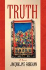 Truth A Novel
