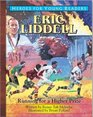 Eric Liddell Running for a Higher Prize