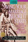 Saving Your Marriage Before It Starts: Seven Questions to Ask Before (and After) You Marry