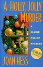 A Holly, Jolly Murder (Claire Malloy, Bk 12)