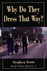 Why Do They Dress that Way? (Revised Edition) (People's Place, Bk 7)