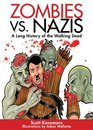 Zombies vs Nazis A Tale of the Undead