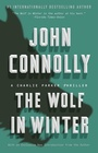 The Wolf in Winter A Charlie Parker Thriller