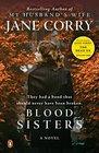 Blood Sisters A Novel