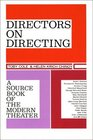 Directors on Directing A Source Book of the Modern Theatre