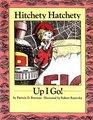 Hitchety Hatchety Up I Go