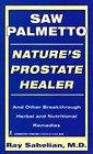 Saw Palmetto Nature's Prostate Healer Natures Prostate Healer