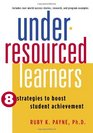 Under-Resourced Learners 8 Strategies to Boost Student Achievement