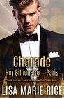 Charade Her Billionaire  Paris