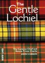 The Gentle Lochiel The Cameron Chief and Bonnie Prince Charlie