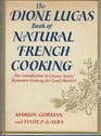 The Dione Lucas book of natural French cooking