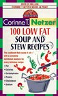 100 Low Fat Soup and Stew Recipes  The Complete Book of Food Counts Cookbook Series
