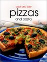 Quick  Easy Pizzas and Pasta