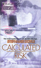 Calculated Risk (Silhouette Bombshell, No 36)