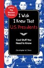 I Wish I Knew That US Presidents Cool Stuff You Need To Know