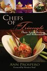 Chefs of the Triangle Their Lives Recipes and Restaurants