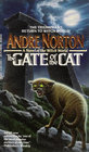 The Gate of the Cat (Witch World : Estcarp Cycle, Bk 7)