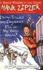 Dump Trucks and Dogsleds: I'm on My Way, Mom! (Hank Zipzer, Bk 16)