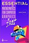 Essential Mathematics for Computer Graphics Fast