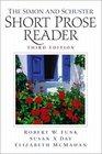 The Simon  Schuster Short Prose Reader