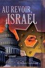 Au Revoir Israel