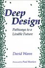 Deep Design Pathways To A Livable Future