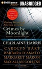 Crimes by Moonlight Mysteries from the Dark Side