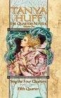 The Quarters Novels: Volume I (Sing the Four Quarters Bk 1 / Fifth Quarter Bk 2)
