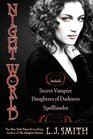Night World, Vol 1: Secret Vampire / Daughters of Darkness / Spellbinder