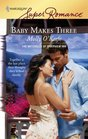Baby Makes Three (Mitchells of Riverview Inn, Bk 1) (Harlequin Superromance, No 1460)