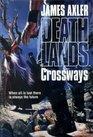 Deathlands: Crossways (Action/Adventure Series, 30)