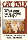 Cat Talk: What Your Cat Is Trying to Tell You