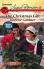 The Christmas Gift (Going Back) (Harlequin Superromance, No 1745) (Larger Print)
